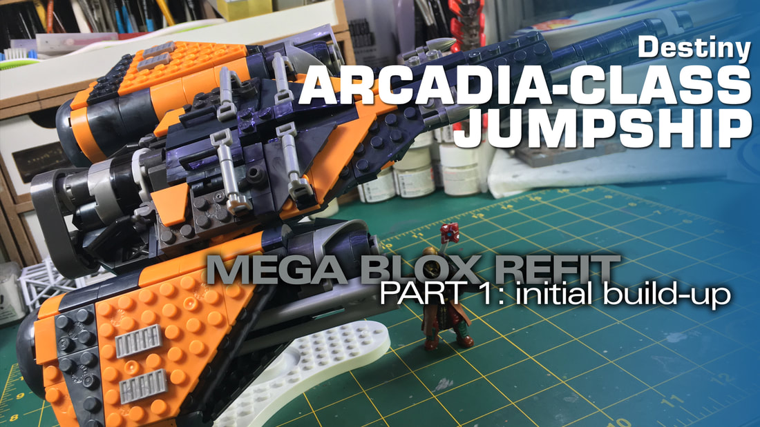 Destiny, Mega Bloks, Arcadia Jumpship, Modelmaking Guru, plastic model, model, scale model, military miniatures, Gunpla, Fine Molds, Gundam, Bandai, Tamiya, Revell, Airfix, Ammo of Mig Jimenez, eModels, painting, weathering, tutorial, making models, painting gunpla, painting models, weathering models, model making